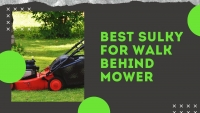 Choose Best Sulky for Walk Behind Mower   Top 5 Detailed Reviews