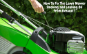 Lawn Mower Smoking and Leaking Oil from Exhaust? | 2021 Expert Solution